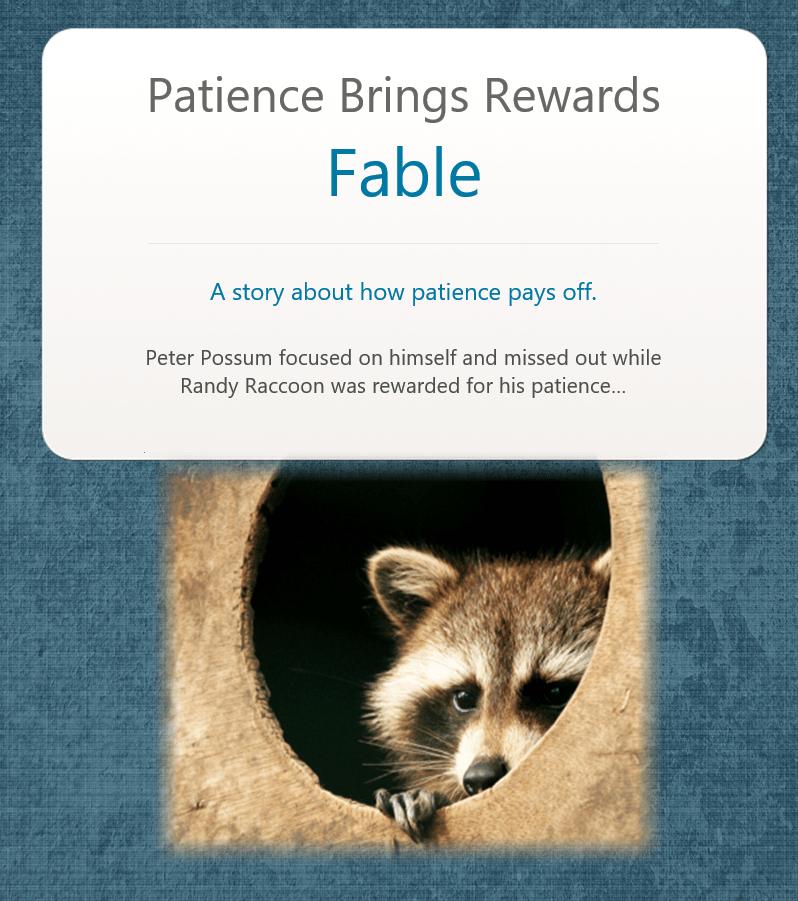 Patience Brings Rewards Fable