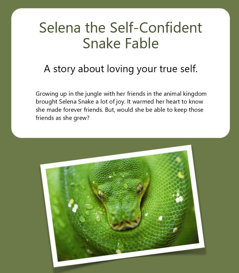 Selena the Self Confident Snake